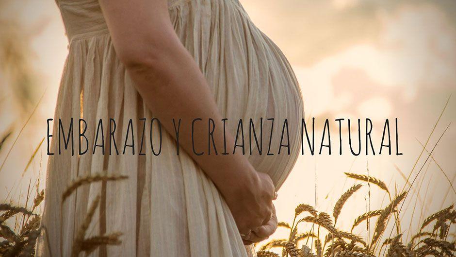embarazo y crianza natural