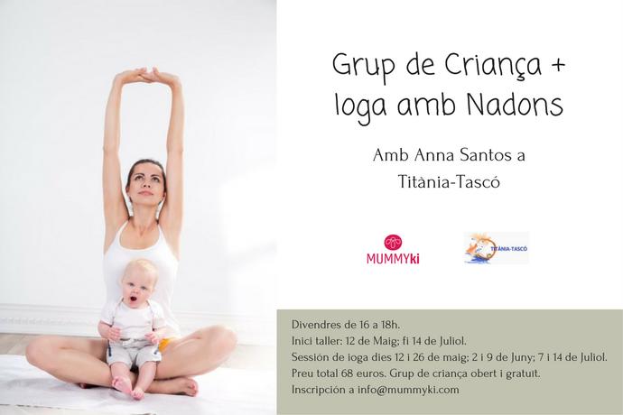 Grupo de Crianza + Yoga mama&bebe en Titània-Tascó